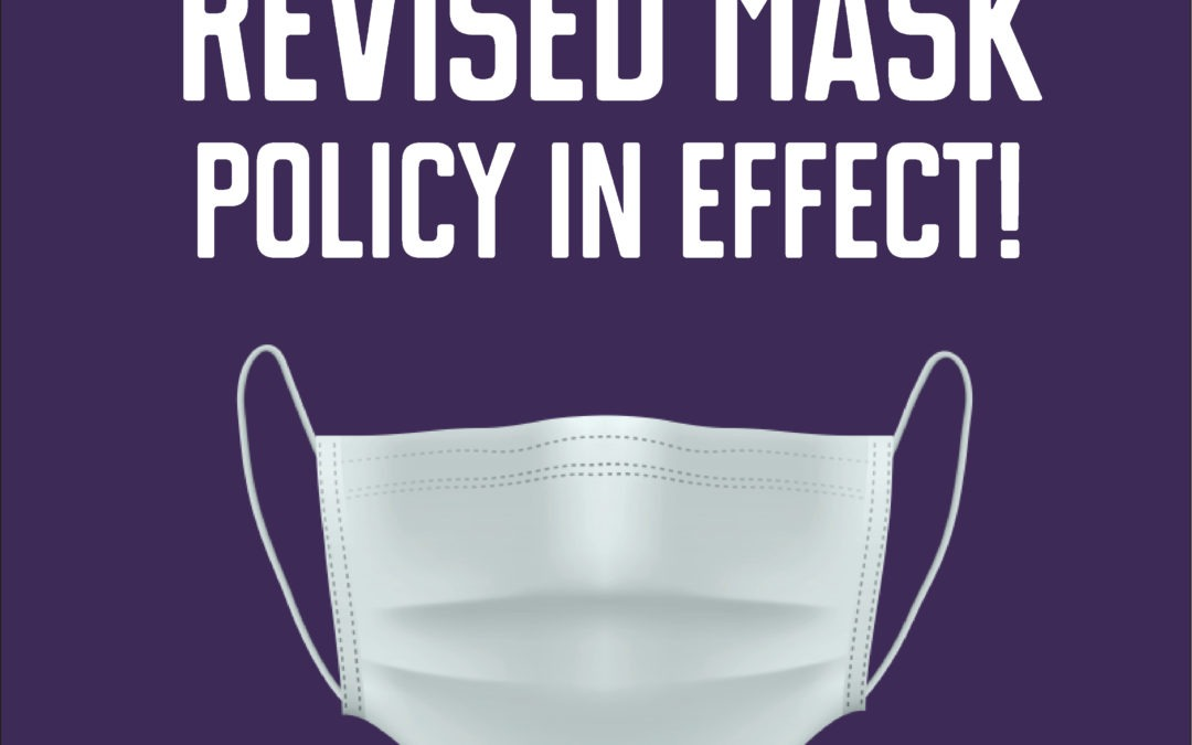 Revised Mask Policy